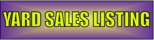 Click to go to the Yard Sales Listings